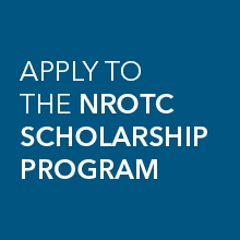 Apply for the NROTC Scholarship Program